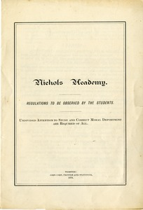 Nichols Academy: Regulations to be Observed by the Students, 1878