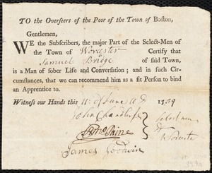 Document of indenture: Servant: Craige, Thomas. Master: Bridge, Samuel. Town of Master: Worcester. Selectmen of the town of Worcester autograph document signed to the Overseers of the Poor of the town of Boston: Endorsement Certificate for Samuel Bridge.