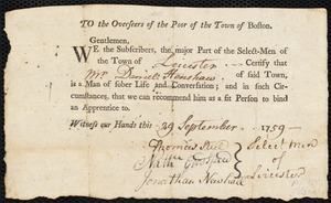 Document of indenture: Servant: Davis, Mary. Master: Henshaw, Daniel. Town of Master: Leicester. Selectmen of the town of Leicester autograph document signed to the Overseers of the Poor of the town of Boston: Endorsement Certificate for Daniel Henshaw.