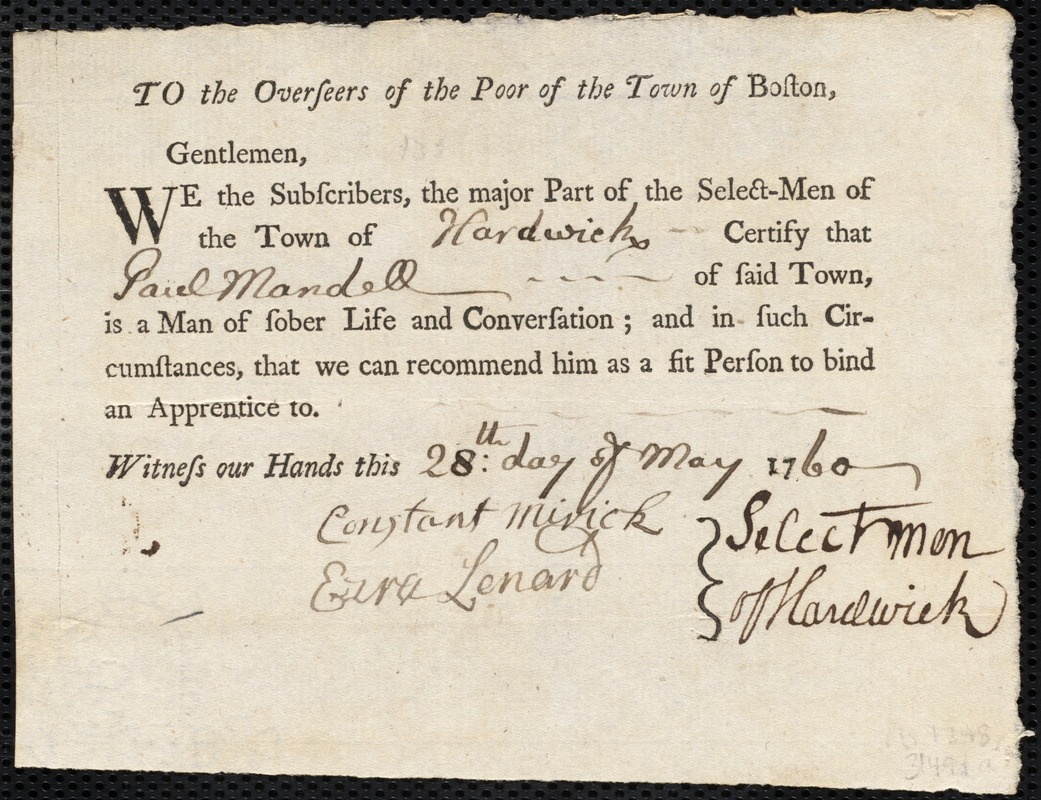 Document of indenture: Servant: Holmes, Susanna. Master: Mandell, Paul. Town of Master: Hardwick. Selectmen of the town of Hardwick autograph document signed to the Overseers of the Poor of the town of Boston: Endorsement Certificate for Paul Mandell.