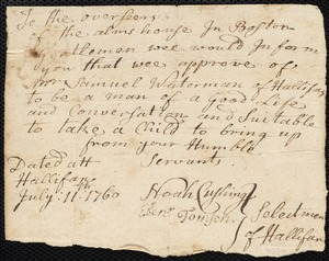 Document of indenture: Servant: Whitney, Sarah. Master: Waterman, Samuel. Town of Master: Halifax. Selectmen of the town of Halifax autograph document signed to the Overseers of the Poor of the town of Boston: Endorsement Certificate for Samuel Waterman.