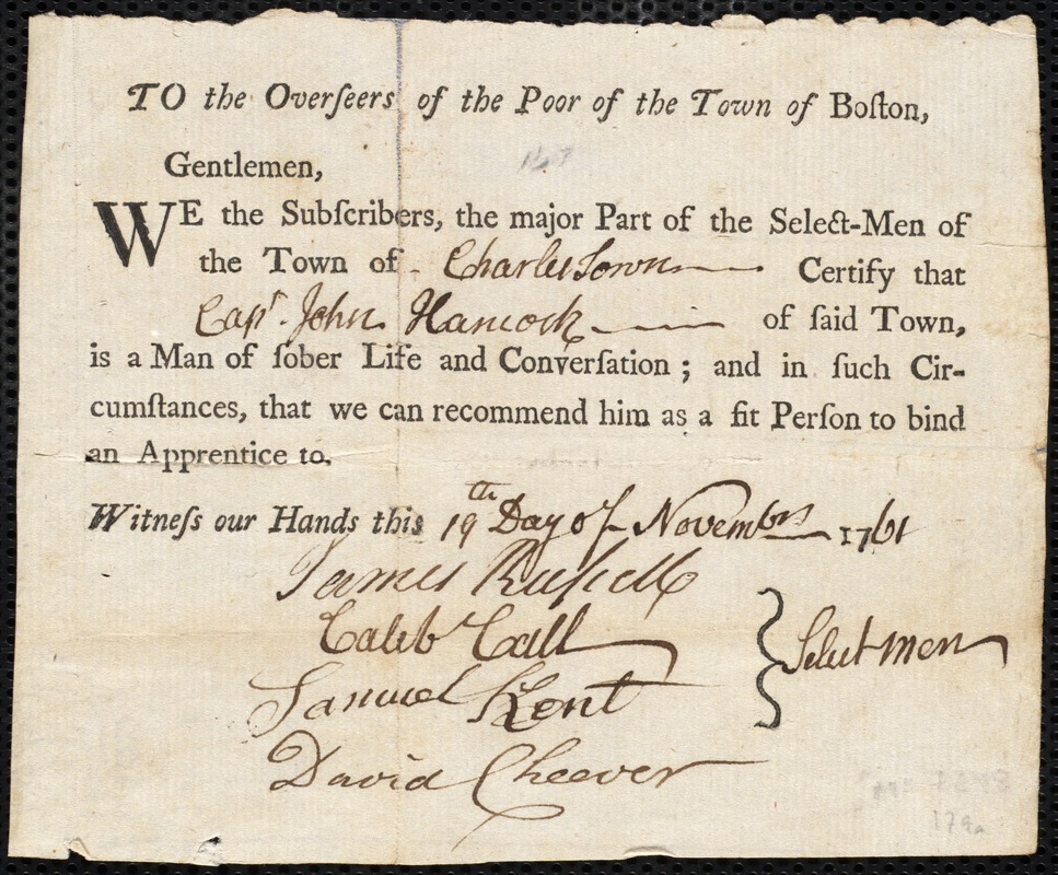 Document of indenture: Servant: Prest, Hannah. Master: Hancock, John. Town of Master: Charlestown. Selectmen of the town of Charlestown autograph document signed to the Overseers of the Poor of the town of Boston: Endorsement Certificate for John Hancock.