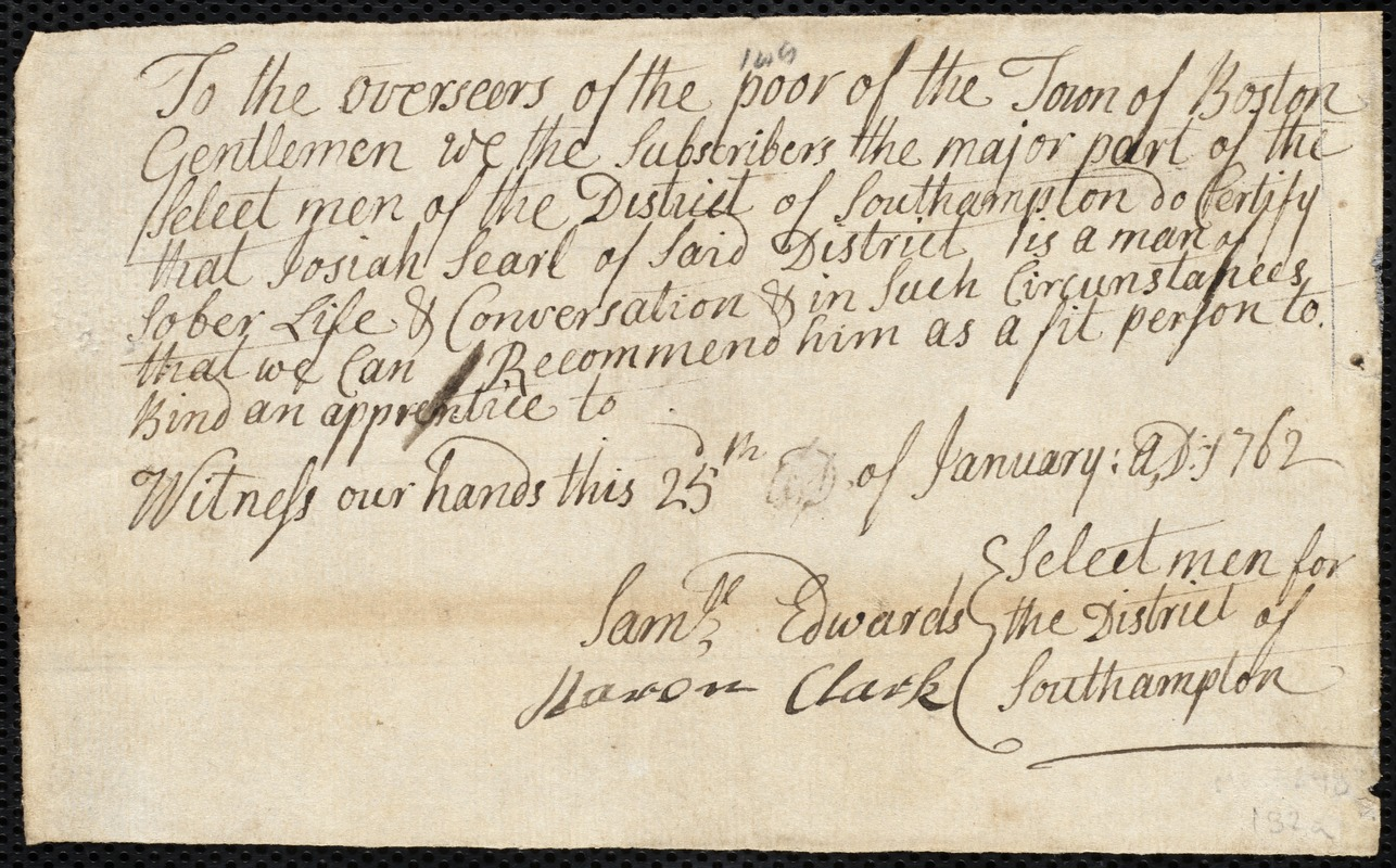 Document of indenture: Servant: Barrett, Mary. Master: Searl, Josiah. Town of Master: Southampton. Selectmen of the town of Southampton document signed to the Overseers of the Poor of the town of Boston: Endorsement Certificate for Josiah Searl.