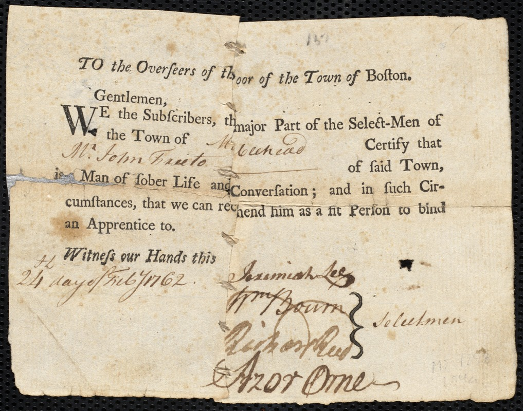 Document of indenture: Servant: Loveless, William. Master: Freeto, John. Town of Master: Marblehead. Blank fragment. Selectmen of the town of Marblehead document signed to the Overseers of the Poor of the town of Boston: Endorsement Certificate for John Freeto.