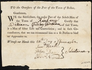 Document of indenture: Servant: Allen, Sarah. Master: Gridley, William. Town of Master: Roxbury. Selectmen of the town of Roxbury document signed to the Overseers of the Poor of the town of Boston: Endorsement Certificate for William Gridley.
