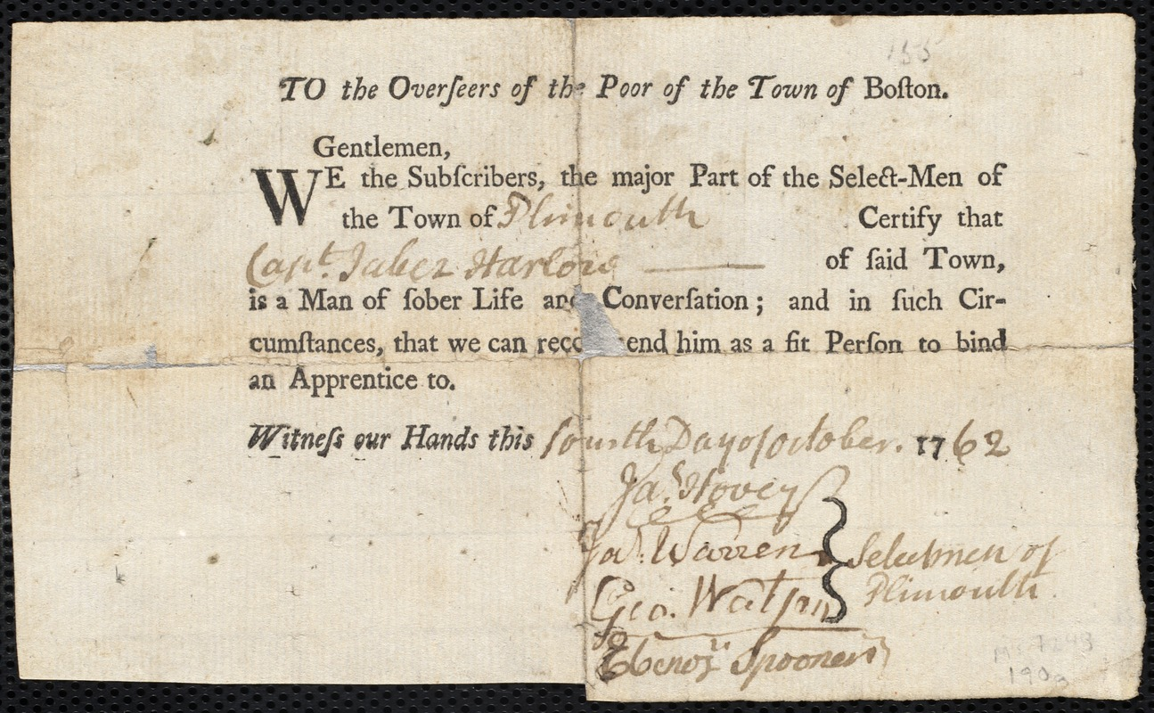 Document of indenture: Servant: Williams, William. Master: Harlow, Jabez. Town of Master: Plymouth. Selectmen of the town of Plymouth document signed to the Overseers of the Poor of the town of Boston: Endorsement Certificate for Jabez Harlow.
