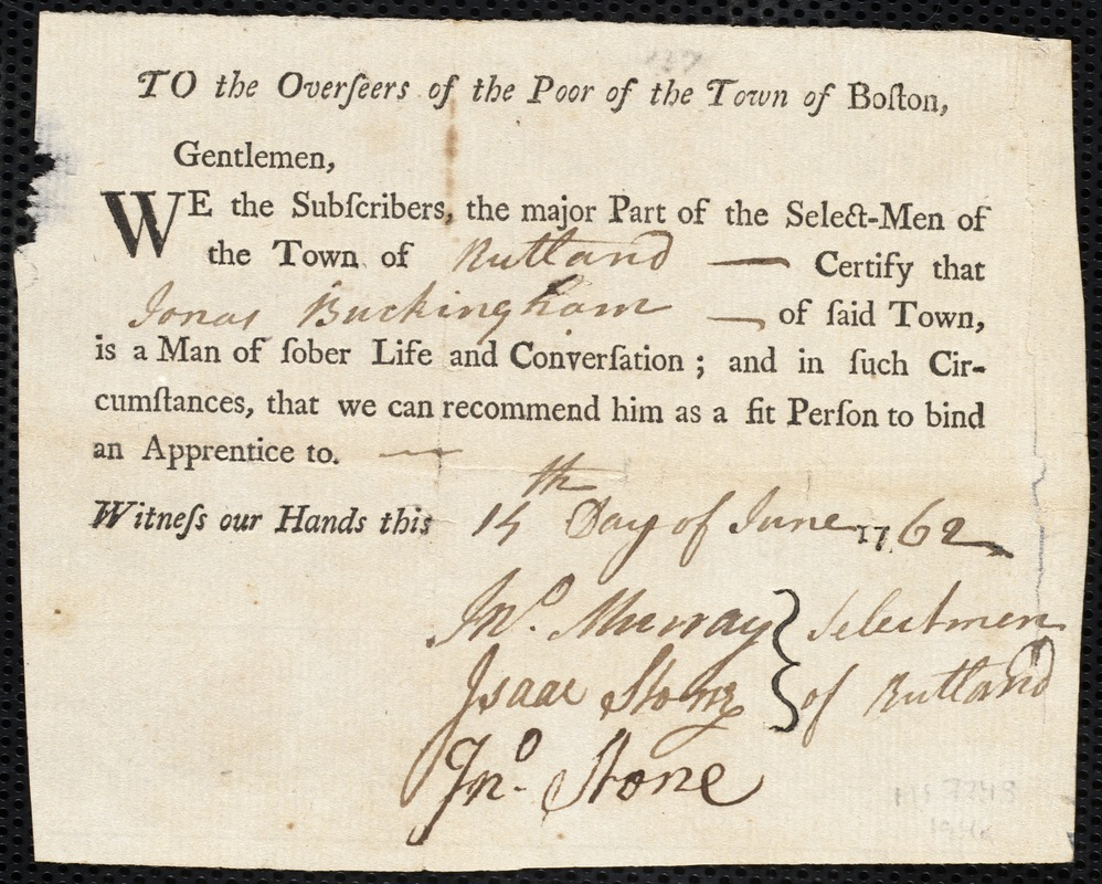 Document of indenture: Servant: McGown, Susanna. Master: Buckingham, Jonas. Town of Master: Rutland. Selectmen of the town of Rutland document signed to the Overseers of the Poor of the town of Boston: Endorsement Certificate for Jonas Buckingham.