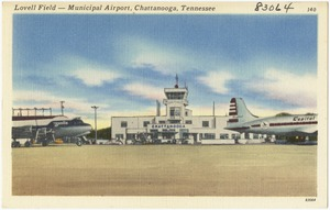 Lovell Field -- Municipal Airport, Chattanooga, Tennessee