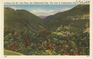 Looking into Ky., from Tenn., the Cumberland Gap, the town of Cumberland Gap in forground.