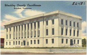 Weakley County Courthouse, Dresden, Tennessee