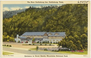 The new Gatlinburg Inn, Gatlinburg, Tenn., entrance to Great Smoky Mountains National Park