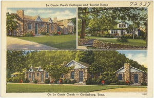 Le Conte Creek Cottages and Tourist Home, on Le Conte Creek -- Gatlinburg, Tenn.
