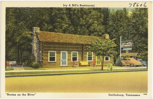 "Ivy & Bill's Restaurant, ""Rooms on the river"", Gatlinburg, Tennessee"