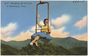 Enjoying the air-lift at Gatlinburg, Tenn.