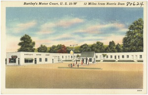 Bartley's Motor Court, U.S. 25-W, 12 miles from Norris Dam