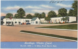 Bartley's Motor Court, on U.S. 25W -- 12 miles from Norris Dam