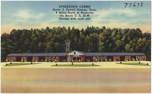 Etherton's Cabins, Route 2, Powell Station, Tenn., 8 miles north of Knoxville, on Route U.S. 25-W, garage with unit