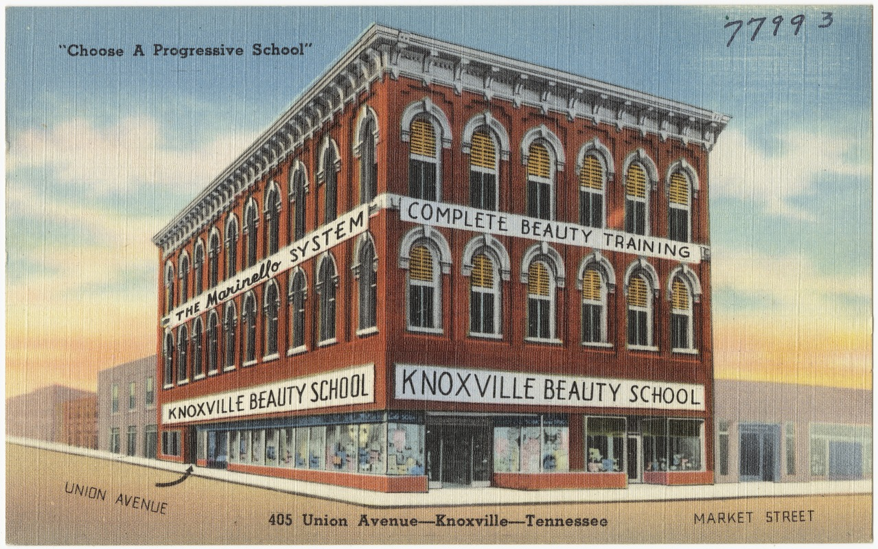 """Knoxville Beauty School, """"Choose a progressive school"""", 405 Union Avenue -- Knoxville -- Tennessee"""