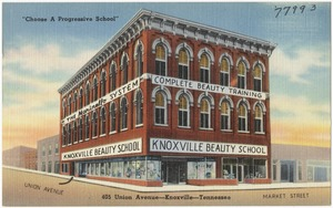 "Knoxville Beauty School, ""Choose a progressive school"", 405 Union Avenue -- Knoxville -- Tennessee"