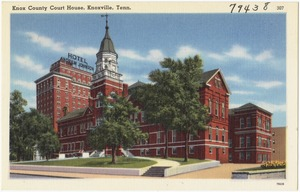 Knox County Court House, Knoxville, Tenn.