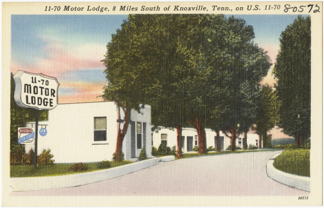 11-70 Motor Lodge, 8 miles south of Knoxville, Tenn., on U.S. 11 - 70