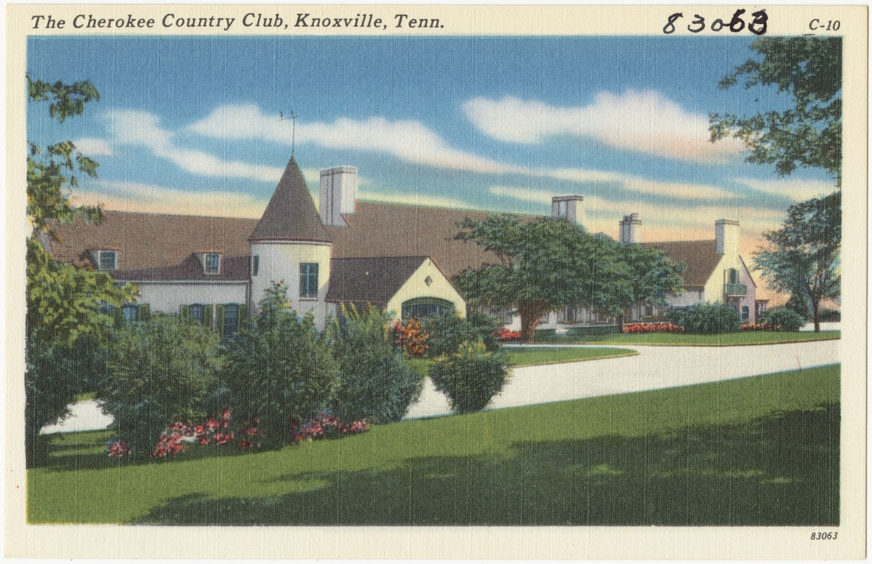 The Cherokee Country Club, Knoxville, Tenn.