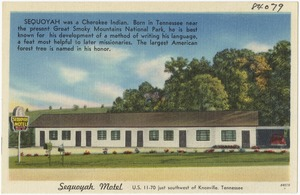 Sequoyah Motel, U.S. 11 - 70 just southwest of Knoxville, Tennessee