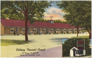 Colony Tourist Court, hi-ways 11 and 70, west of Knoxville, Tenn.