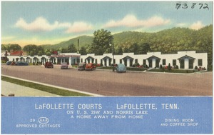 LaFollette Courts -- LaFollette, Tenn., on U.S. 25W and Norris Lake, a home away from home