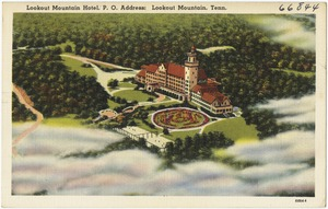 Lookout Mountain Hotel, P. O. Address: Lookout Mountain, Tenn.
