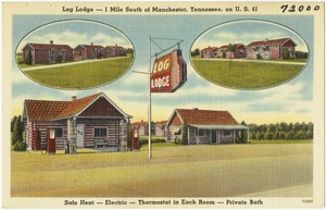 Log Lodge -- 1 mile south of Manchester, Tennessee, on U.S. 41