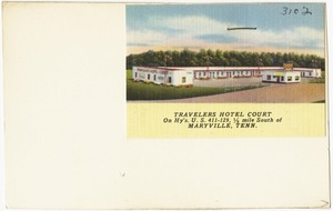 Travelers Hotel Court, on Hy's U.S. 411 - 129, 1/2 mile south of Maryville, Tenn.
