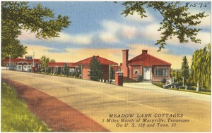 Meadow Lark Cottages, 3 miles north of Maryville, Tennessee, on U.S. 129 and Tenn. 33