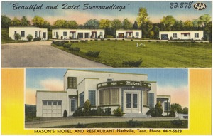 """Beautiful and quiet surroundings"", Mason's Motel and Restaurant, Nashville, Tenn."