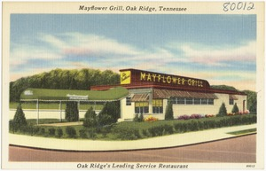 Mayflower Grill, Oak Ridge, Tennessee, Oak Ridge's leading service restaurant
