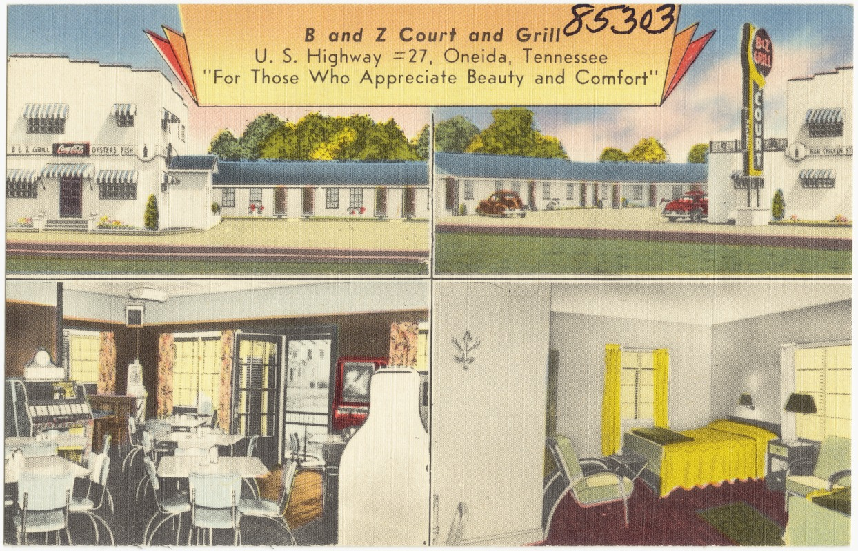 """B and Z Court and Grill, U.S. Highway #27, Oneida, Tennessee, """"For those who appreciate beauty and comfort"""""""