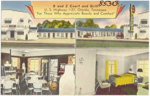 "B and Z Court and Grill, U.S. Highway #27, Oneida, Tennessee, ""For those who appreciate beauty and comfort"""