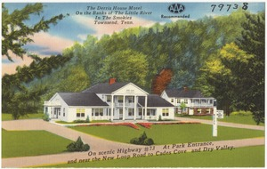 The Derris House Motel, on the Banks of the Little River, in the Smokies, Townsend, Tenn., on scenic Highway #73, at park entrance, and near the New Loop Road to Cades Cove and Dry Valley.
