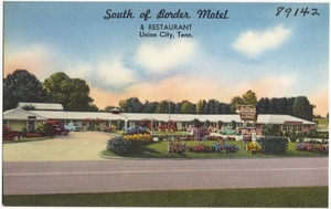 South of Border Motel & Restaurant, Union City, Tenn.