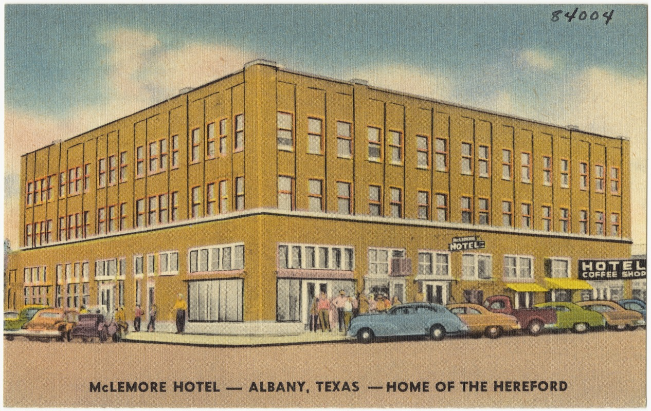 Mclemore Hotel Albany Texas Home Of The Hereford