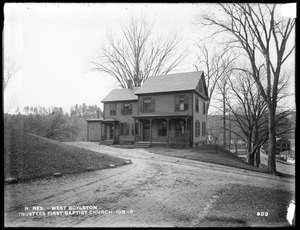 Wachusett Reservoir, Trustees of First Baptist Church, house, on south side of Holbrook Street, near East Main Street, from the east near church, West Boylston, Mass., Dec. 15, 1896
