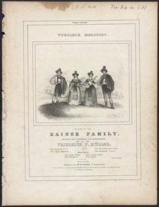 Tyrolese melodies, as sung by the Rainer family