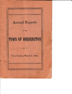 Annual Report of the Town of Washington 1904