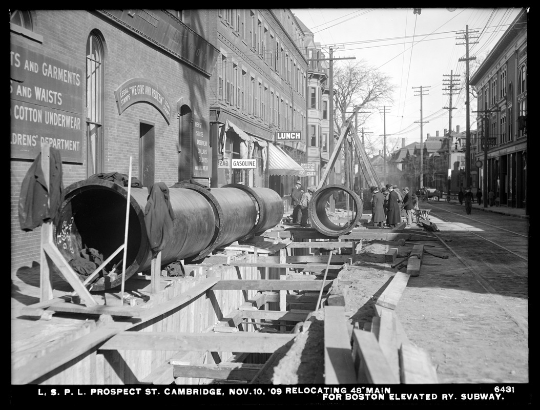 Distribution Department, Low Service Pipe Lines, Prospect Street, relocating 48-inch main for Boston Elevated Railway subway, Cambridge, Mass., Nov. 10, 1909