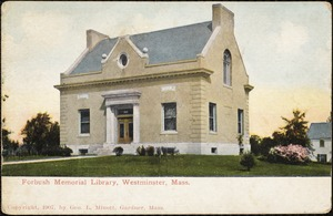 Forbush Memorial Library, Westminster, Mass.