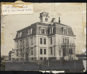 Old Mason School - site of bank buillding, Lyman & Centre Sts.