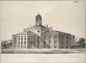 View of the new jail for Suffolk County, in the state of Massachusetts, erecting by the city of Boston upon Charles & North Grove Sts., 1848