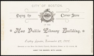 City of Boston. Laying the corner stone of the new public library building, on Copley Square, November 28, 1888