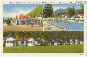 Arrow Gift Shop and Cabins on the Mohawk Trail, at Charlemont, Mass.