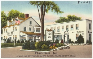 Charlemont Inn, since 1787 on the Mohawk Trail, Charlemont, Mass.